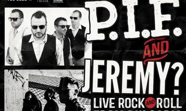 P.I.F. и Jeremy? с концерт в легендарен лондонски клуб
